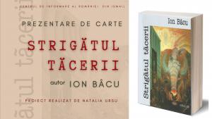 """(Video) Prezentare de carte """"Strigătul tăcerii"""" de Ion Bâcu. CIR Ismail (2021)"""
