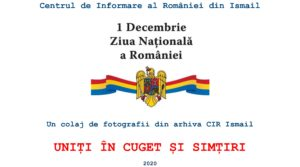 Ziua Națională a României - 2020. Un colaj de fotografii din arhiva CIR Ismail